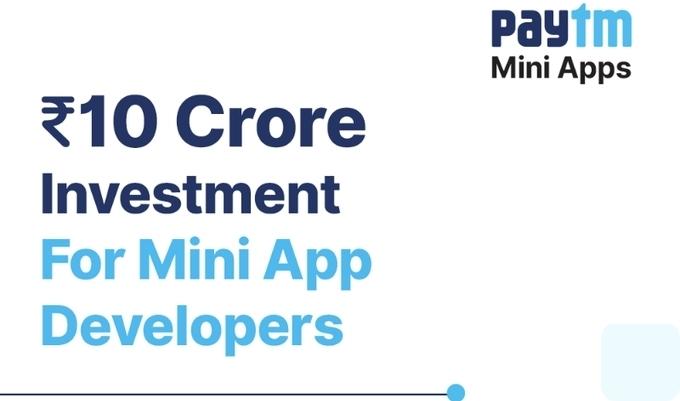 मिनी एप्प डेवलपर्स के लिए पेटीएम ने की 10 करोड़ रुपये के फंड की घोषणा