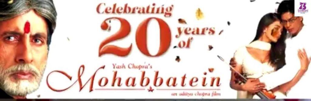 'मोहब्बतें' के 20 साल, अमिताभ बच्चन ने किया याद